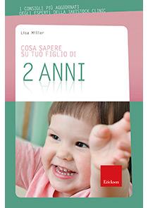 """copertina Libro """"Cosa sapere su tuo figlio di 2 anni"""""""
